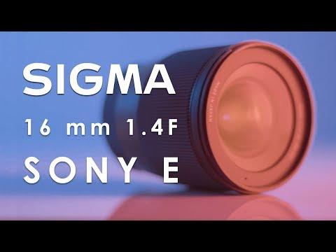 SIGMA 16mm F 1.4 Sony E - RECENZJA
